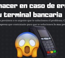 solucionar problemas terminales bancarias